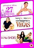 27 Dresses/What Happens In Vegas/In Her Shoes [DVD]