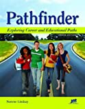 img - for Pathfinder, Fourth Edition : Exploring Career and Educational Paths book / textbook / text book