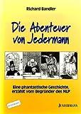 Die Abenteuer von Jedermann. (3873874636) by Richard Bandler