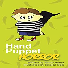 Hand Puppet Horror (       UNABRIDGED) by Benny Alano Narrated by Fred Wolinsky