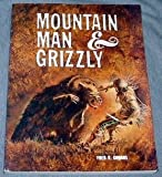 img - for Mountain man & grizzly book / textbook / text book