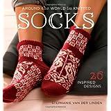 Around The World In Knitted Socksby Stephanie Van Der Linden
