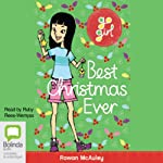 Best Christmas Ever: Go Girl!, Book 9 | Rowan McAuley