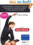 Electronic Dance Music: History of Tr...