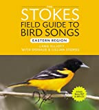 img - for Stokes Field Guide to Bird Songs: Eastern Region book / textbook / text book
