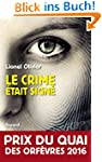 Le crime �tait sign� : Prix du Quai d...