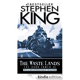 The Dark Tower III: The Waste Lands: (The Dark Tower #3)(Revised Edition)