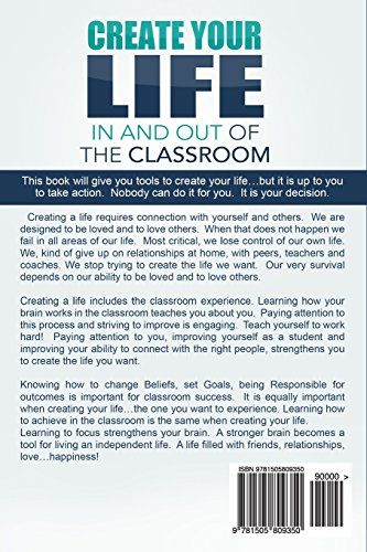 Create Your LIFE In and Out Of the Classroom