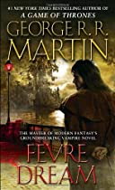 Fevre Dream - by George R. R. Martin