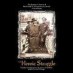 The Heroic Struggle | Rabbi Alter B. Metzger,Rabbi Yosef Y. Schneersohn
