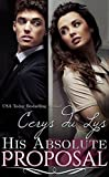 His Absolute Proposal: An Illicit Billionaire Love Story (Elise, #3)