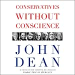 Conservatives Without Conscience | John W. Dean