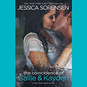 The Coincidence of Callie & Kayden Audiobook