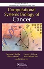 Computational Systems Biology of Cancer (Chapman & Hall/CRC Mathematical & Computational Biology)