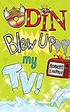 Odin Blew Up My TV! (Kelpies: The World's Gone Loki)