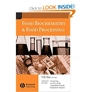 Food Biochemistry and Food Processing - Y. H. Hui