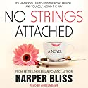No Strings Attached: Pink Bean Series, Book 1 Hörbuch von Harper Bliss Gesprochen von: Angela Dawe
