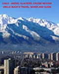 CHILE - Andes, Glaciers. Cruise Heave...