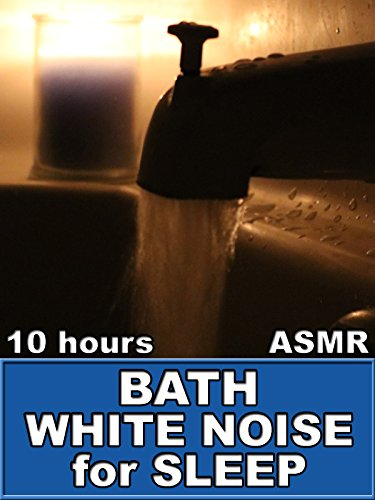 Bath White Noise Sounds for Sleep 10 Hours ASMR