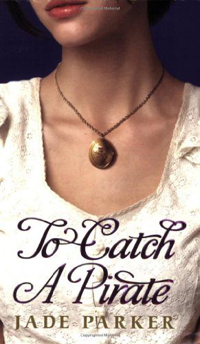 Cover of To Catch A Pirate
