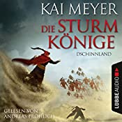 Dschinnland (Die Sturmkönige 1) | Kai Meyer