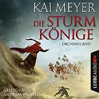 Dschinnland (Die Sturmkönige 1) Hörbuch