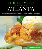 51AZtPmN2vL. SL160 : Food Lovers Guide to Atlanta: The Best Restaurants, Markets & Local Culinary Offerings   Food and Travel