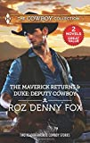 img - for The Maverick Returns & Duke: Deputy Cowboy (Harlequin The Cowboy Collection) book / textbook / text book