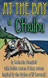 img - for At the Bay of Cthulhu book / textbook / text book