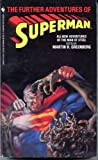 Martin Harry Greenberg The Further Adventures of Superman (Bantam Spectra Book)