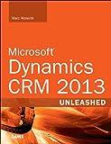 Microsoft Dynamics CRM 2013 Unleashed