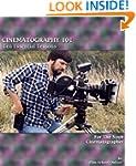CINEMATOGRAPHY 101: Ten Essential Les...