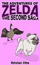 The Adventures Of Zelda: The Second Saga (zelda Pug, #2)