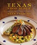 The Texas Food Bible: From Legendary...