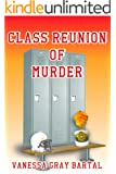 Class Reunion of Murder (A Lacy Steele Mystery Book 5)