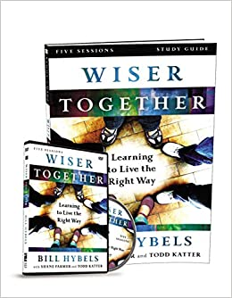 Wiser Together Study Guide: Learning to Live the Right Way ...