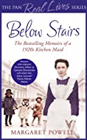Below Stairs: The Bestselling Memoirs of a 1920s Kitchen Maid (The Pan Real Lives Series) (English Edition)