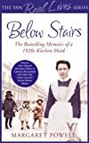 Below Stairs: The Bestselling Memoirs of a 1920s Kitchen Maid (The Pan Real Lives Series Book 5) (English Edition)