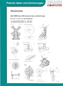 Windmühle, über 4900 Seiten (DIN A4) patente Ideen und Zeichnungen