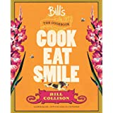 Bill's The Cookbook: Cook, Eat, Smileby Bill Collison