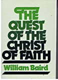 The quest of the Christ of faith: Reflections on the Bultmann era