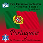 RX: Freedom to Travel Language Series: Portuguese | Nicole Natale