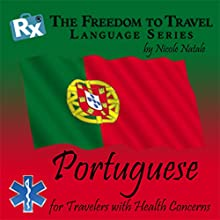 RX: Freedom to Travel Language Series: Portuguese  by Nicole Natale Narrated by Kathryn Hill, Wagner Palmiere