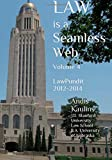 Law is a Seamless Web - Volume 4: LawPundit 2012-2014