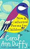 New and Collected Poems for Children (0571219691) by Duffy, Carol Ann