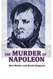The Murder of Napoleon (1583481508) by Hapgood, David