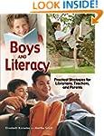 Boys and Literacy: Practical Strategi...