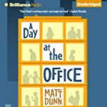 A Day at the Office | Matt Dunn
