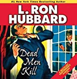 img - for Dead Men Kill: A Murder Mystery of Wealth, Power, and the Living Dead (Mystery & Suspense Short Stories Collection) book / textbook / text book