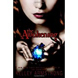 The Awakeningby Kelley Armstrong